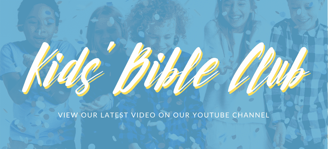 View our latest Kids' Bible Club video on YouTube