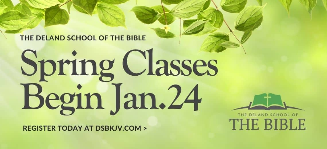 Deland School of the Bible Spring Classes begin January 24 - Register today