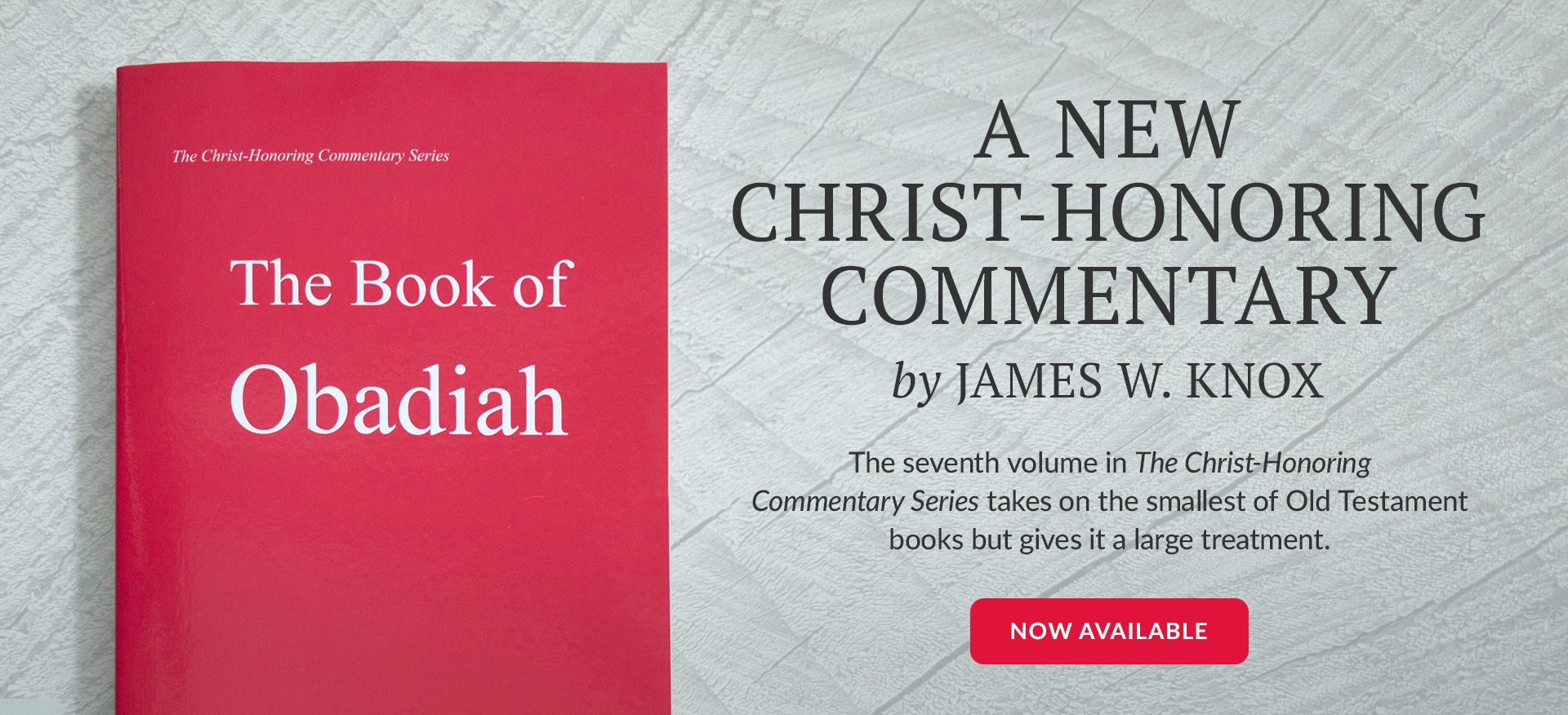 The Book of Obadiah Commentary by James W. Knox Now Available