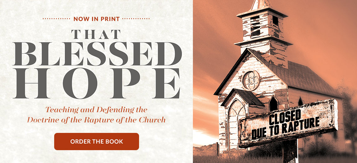 That Blessed Hope book now in print