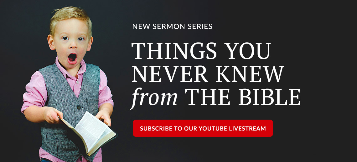 New Sermon Series - Subscribe to the YouTube Livestream