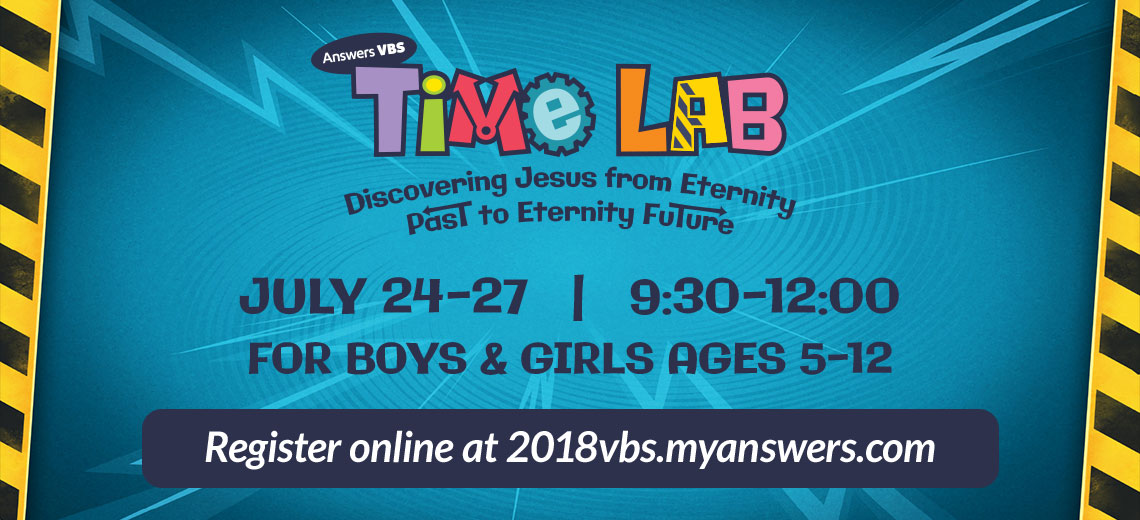 VBS 2018 Time Lab July 24-27