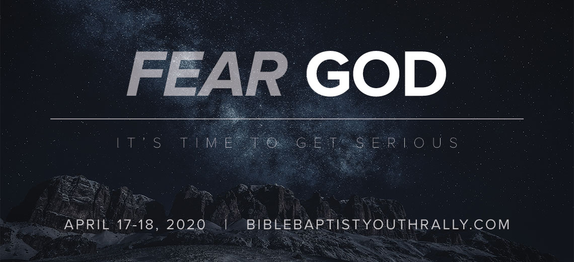 The Bible Baptist Church Youth Rally April 17-18, 2020